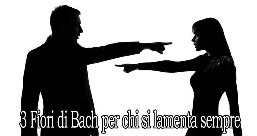 3 fiori di Bach per chi si lamenta sempre