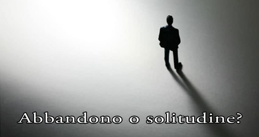 abbandono solitudine