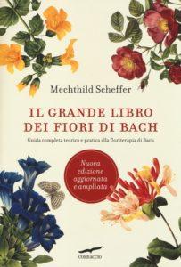 Fiori di Bach - Bibliografia - Scheffer Grande libro sui fiori di Bach