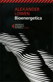 Bioenergetica Alexander Lowen