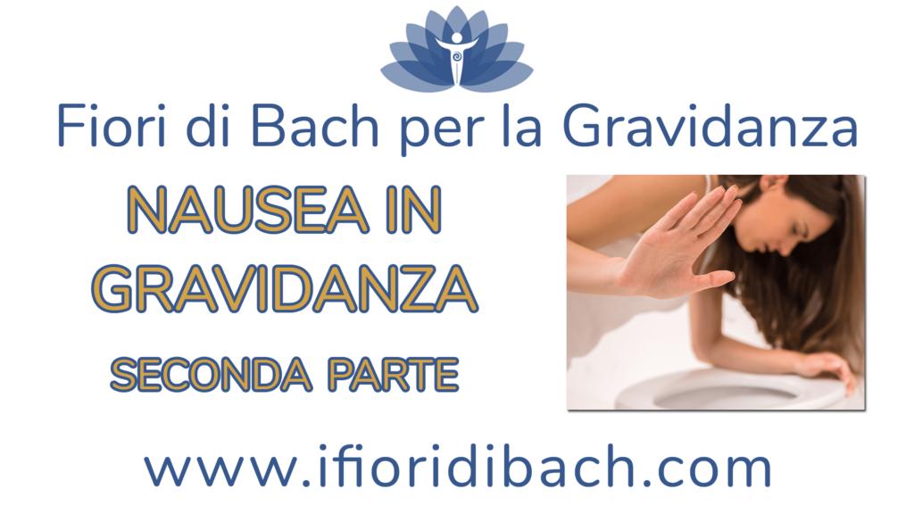 Fiori di Bach per nausea in gravidanza – seconda parte