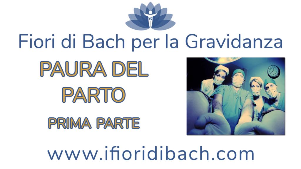 Fiori di Bach per la paura del parto – parte 1