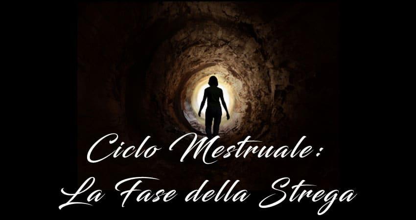 ciclo mestruale fase della strega