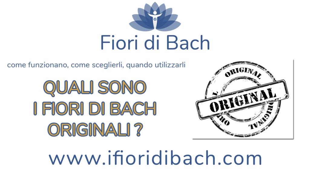 Quali sono gli originali Fiori di Bach?