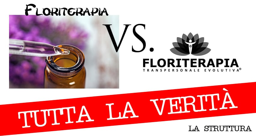 Floriterapia VS. Floriterapia Transpersonale Evolutiva® – Tutta la verità – parte 2