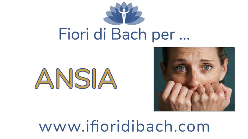 Fiori di Bach per l'ansia