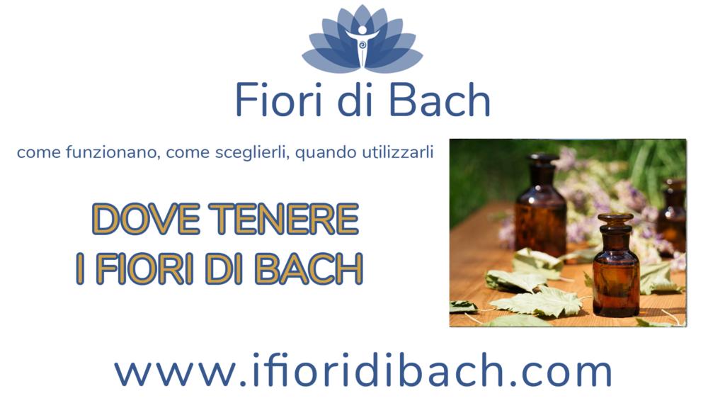 Dove tenere i fiori di Bach?