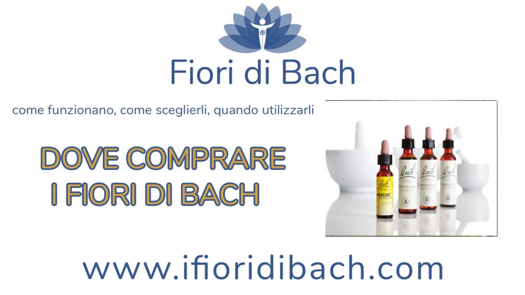 Dove comprare i fiori di Bach?