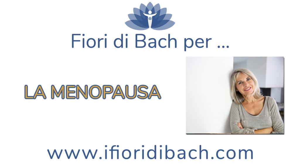 Fiori di Bach per la menopausa